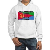 What Happens In ERITREA Stays There Hoodie