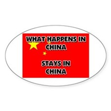 What Happens In CHINA Stays There Oval Decal