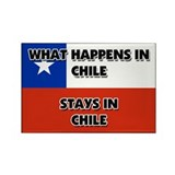 What Happens In CHILE Stays There Rectangle Magnet