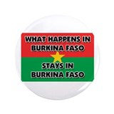 "What Happens In BURKINA FASO Stays There 3.5"" Butt"
