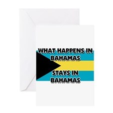 What Happens In BAHAMAS Stays There Greeting Card