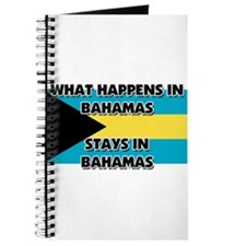 What Happens In BAHAMAS Stays There Journal