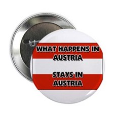 "What Happens In AUSTRIA Stays There 2.25"" Button ("