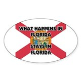 What Happens In FLORIDA Stays There Oval Decal