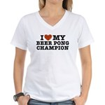 I Love My Beer Pong Champion Women's V-Neck T-Shir