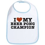 I Love My Beer Pong Champion Bib