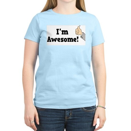 I'm Awesome Women's Light T-Shirt
