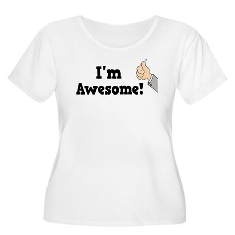 I'm Awesome Women's Plus Size Scoop Neck T-Shirt