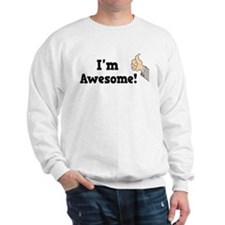 I'm Awesome Sweatshirt
