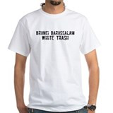 Brunei Darussalam White Trash Shirt