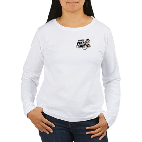 Tardy Women's Long Sleeve T-Shirt