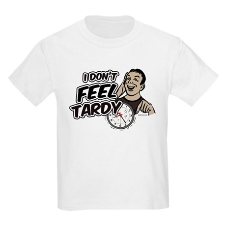 Tardy Kids Light T-Shirt