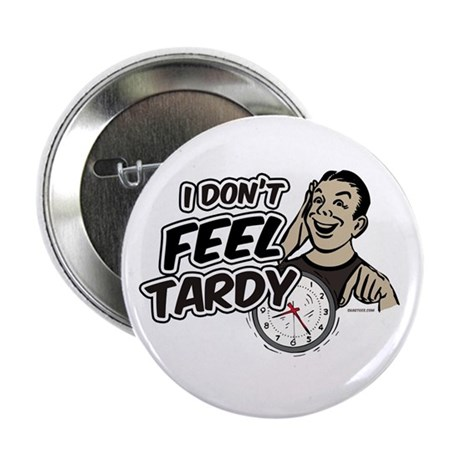 "Tardy 2.25"" Button (10 pack)"
