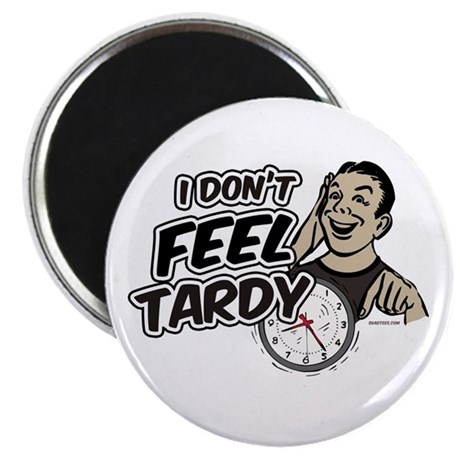 "Tardy 2.25"" Magnet (100 pack)"