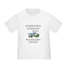 Cute Tractor Like My Grandpa T