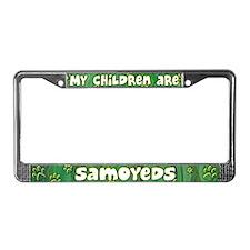 My Children Samoyed License Plate Frame