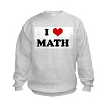 I Love MATH Sweatshirt