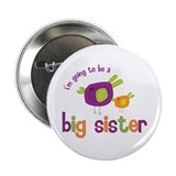 big sister t-shirts birdie 2.25&quot; Button
