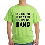 Dedication, Teamwork, Discipl T-Shirt