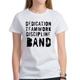 Dedication, Teamwork, Discipl Tee