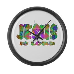 Jesus is Lord Giant Clock