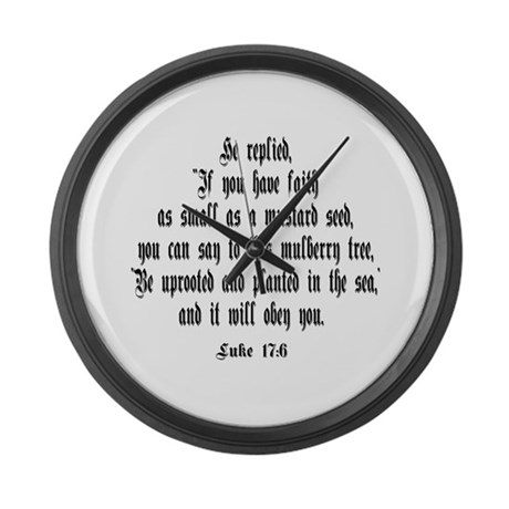 Luke 17:6 NIV Giant Clock