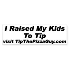 I Raised My Kids to Tip (50 pack)