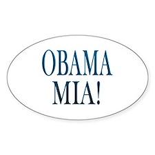 Obama Mia! Oval Decal