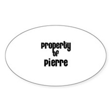 Property of Pierre Oval Decal