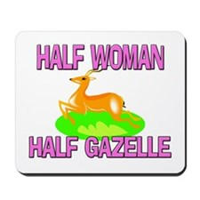 Half Woman Half Gazelle Mousepad