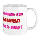 Because I'm Lauren Mug