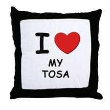 I love MY TOSA Throw Pillow