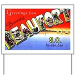 Beaufort South Carolina Greetings Yard Sign