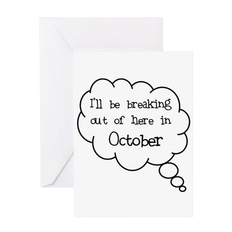 """Breaking Out October"" Greeting Card"