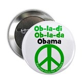 Ob-la-di Ob-la-da Obama green peace Button