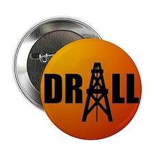 """Drill 08 2.25"""" Button"""