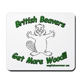 British Beavers Get More Wood Mousepad