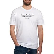 Use yor hands. Shirt