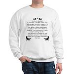 What is a Veteran? Sweatshirt