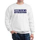 Proud to be Witherspoon Sweatshirt