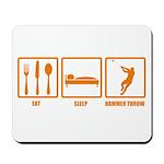 Eat Sleep Hammer Throw Mousepad