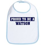 Proud to be Watson Bib