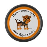Don't Mess with the Tiger Lady Large Wall Clock