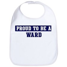Proud to be Ward Bib