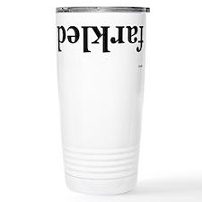 Definition: Farkled Travel Mug