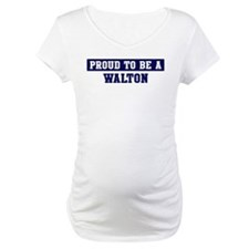 Proud to be Walton Shirt