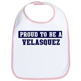 Proud to be Velasquez Bib