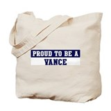 Proud to be Vance Tote Bag