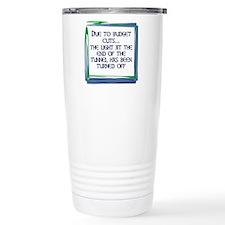 BUDGET CUTS Travel Mug
