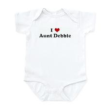 I Love Aunt Debbie Infant Bodysuit